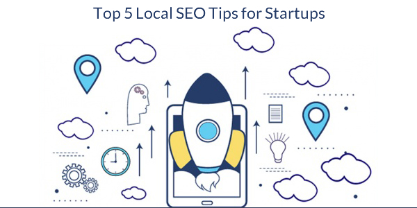 Top 5 Local SEO Tips For Startups On A Shoestring Budget