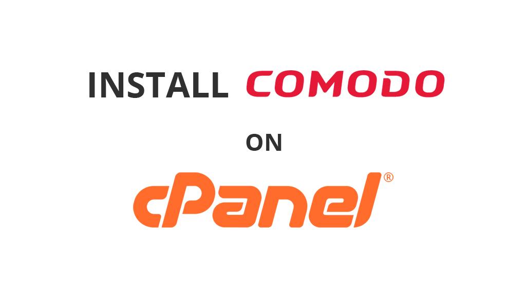 Install Comodo On Cpanel