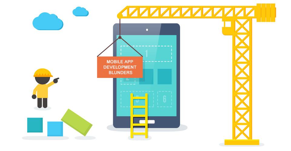 Mobile App Development Blunders